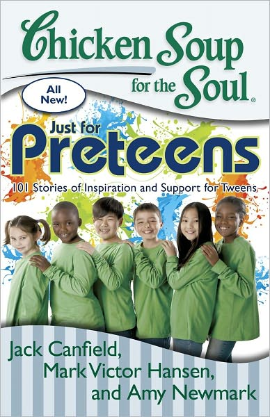 Win Chicken Soup for the Soul: Just for Preteens