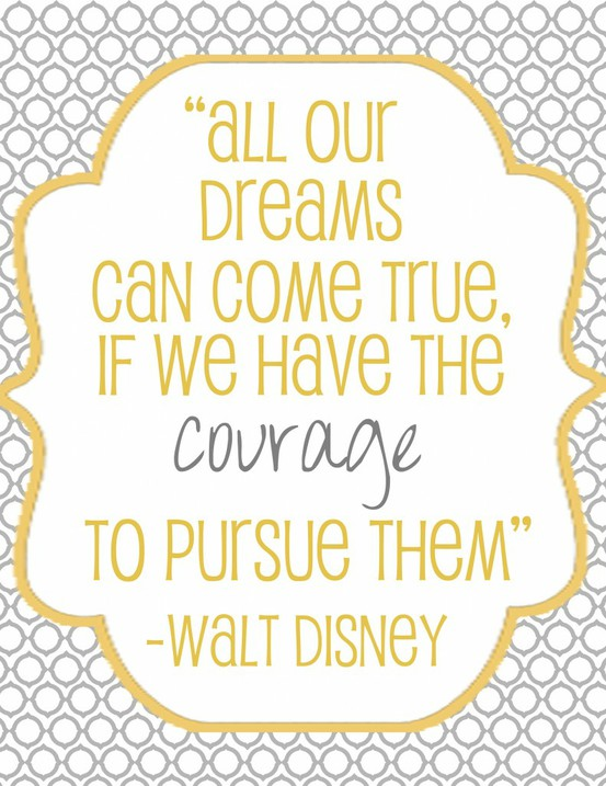 courage and dreams