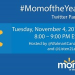 Join the #WalmartMomoftheYear Twitter Party Nov. 4th 8pm ET