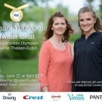 Join the #ThankYouMom Twitter Chat on Monday, June 22 at 8pm EDT